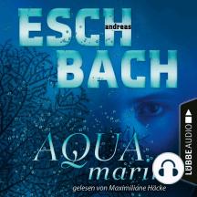 Aquamarin - Teil 1