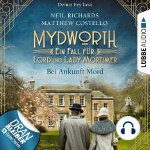 Bei Ankunft Mord - Mydworth - Ein Fall für Lord und Lady Mortimer 1
