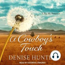 A Cowboy's Touch: A Big Sky Romance, Book 1