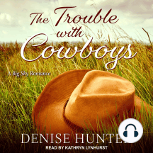 The Trouble with Cowboys: A Big Sky Romance