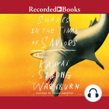 Sharks in the Time of Saviors: A Novel
