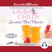 Lavender Blue Murder: Includes Recipes And Tea Time Tips