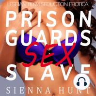 Prison Guards Sex Slave
