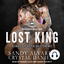 Lost King: The Kings Of Retribution MC