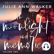 In Moonlight and Memories: Volume Two
