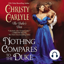 Nothing Compares to the Duke: The Duke's Den, Book 3