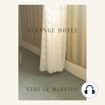 Strange Hotel: A Novel