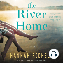 The River Home: A Novel
