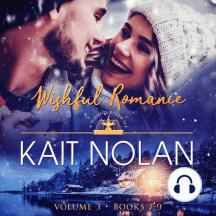 Wishful Romance: Volume 3 (Books 7-9)
