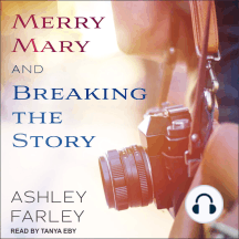 Merry Mary & Breaking the Story: Scottie's Adventures, Books 1-2