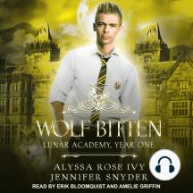Wolf Bitten: Lunar Academy, Year One