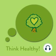 Think Healthy!: Affirmationen für Gesundheit und Wohlbefinden