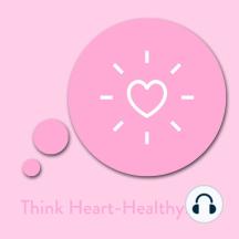 Think Heart-Healthy!: Affirmationen für ein gesundes Herz