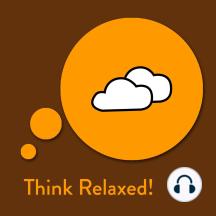 Think Relaxed!: Affirmationen zum Entspannen