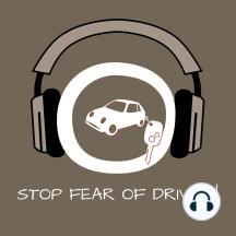 Stop Fear Of Driving!: Angst vorm Autofahren überwinden mit Hypnose