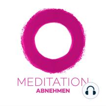 Meditation Abnehmen: Meditieren Sie sich schlank!