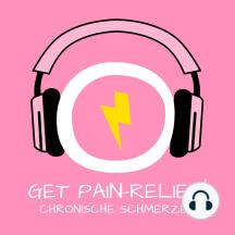 Get Pain Relief! Chronische Schmerzen: Chronische Schmerzen lindern mit Hypnose