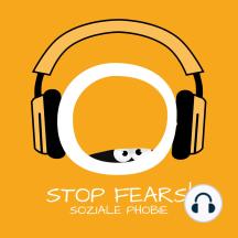 Stop Fears! Soziale Phobie: Soziale Phobie überwinden mit Hypnose