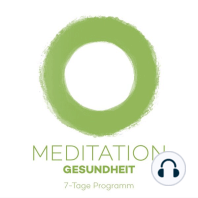 7-Tage-Meditation Gesundheit