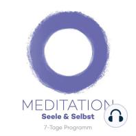 7-Tage-Meditation Seele & Selbst