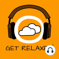 Get Relaxed!