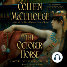 The October Horse: A Novel of Caesar and Cleopatra