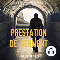 Prestation de Serment (un thriller Luke Stone – Volume 2)