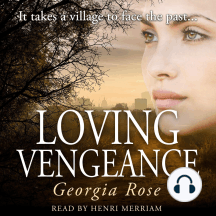 Loving Vengeance: It takes a village to face the past...