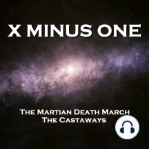 X Minus One - The Martian Death March & The Castaways