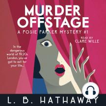 Murder Offstage: A Cozy Historical Murder Mystery