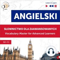 Angielski. Słownictwo dla zaawansowanych