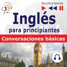 Ingles vocabulario para principiantes: Conversaciones basicas