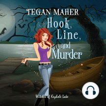 Hook, Line, and Murder: A Witches of Keyhole Lake Cozy Mystery