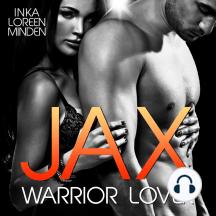 Jax - Warrior Lover 1: Die Warrior Lover Serie
