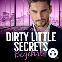 Dirty Little Secrets - Begehrt (CEO-Romance 2)