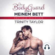 """Der BodyGuard in meinem Bett / Erotik Audio Story / Erotisches Hörbuch: Sie lässt sich von ihm und seinem besten Stück ganz privat in ihrem Bett """"beschützen"""" …"""