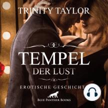 Tempel der Lust / Erotik Audio Story / Erotisches Hörbuch: Wenn der Chef mitmacht ...