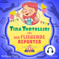 Tina Tortellini und der fliegende Reporter