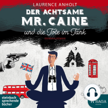 Der achtsame Mr. Caine und die Tote im Tank