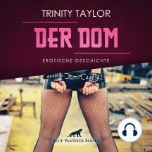 Der Dom / Erotik Audio Story / Erotisches Hörbuch: Kann Lisa sich in die Rolle einer Sklavin fügen?