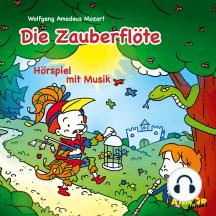 Die Zauberflöte - Hörspiel mit Musik