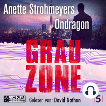 Grauzone - Ondragon, Band 5
