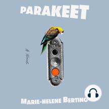Parakeet: A Novel