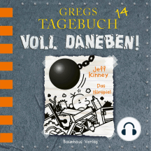 Gregs Tagebuch, 14: Voll daneben! (Hörspiel)