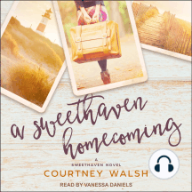A Sweethaven Homecoming: A Sweethaven Novel