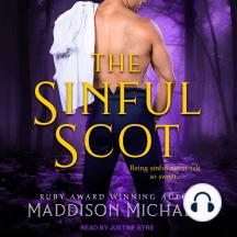 The Sinful Scot: Saints & Scoundrels, Book 3