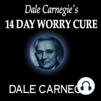 Dale Carnegie's 14-Day Worry Cure
