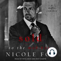 Sold to the Mob Boss: A Mafia Romance