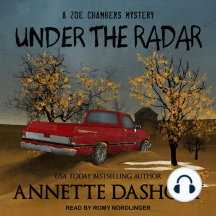 Under the Radar: A Zoe Chambers Mystery