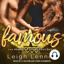 Famous: The Power of Three Love Series